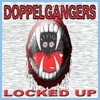doppelgangers-locked-up